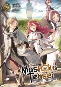 [Mushoku Tensei: Jobless Reincarnation: Volume 6 (Light Novel) (Product Image)]