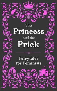 [The Princess & The Prick (Hardcover) (Product Image)]