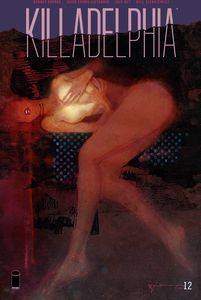 [Killadelphia #12 (Cover C Sienkiewicz) (Product Image)]