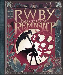 [RWBY: Fairy Tales Of Remnant (Hardcover) (Product Image)]