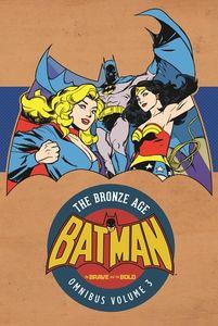 [Batman: The Brave & The Bold: Bronze Age Omnibus: Volume 3 (Hardcover) (Product Image)]