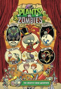 [Plants Vs Zombies: The Greatest Show Unearthed (Hardcover) (Product Image)]