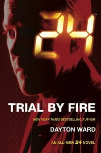 [24: Trial By Fire (Product Image)]