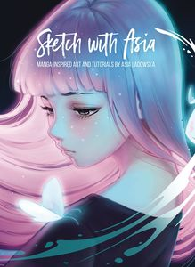 [Sketch With Asia: Manga Inspired Art & Tutorials (Hardcover) (Product Image)]