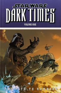 [Star Wars: Dark Times Volume 1: The Path To Nowhere (Titan Edition) (Product Image)]
