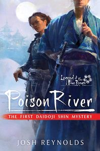 [Poison River: Legend Of The Five Rings: A Daidoji Shin Mystery (Product Image)]