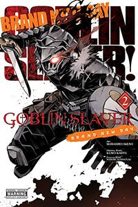 [Goblin Slayer: Brand New Day: Volume 2 (Product Image)]