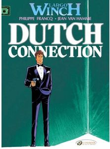 [Largo Winch: Volume 3: Dutch Connection (Product Image)]