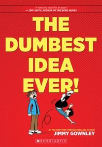 [Dumbest Idea Ever! (Hardcover) (Product Image)]