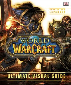 [World Of Warcraft: Ultimate Visual Guide (Updated Edition - Hardcover) (Product Image)]