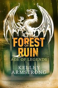 [Age Of Legends: Book 3: Forest Of Ruin (Product Image)]