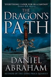 [The Dagger and The Coin: Book 1: The Dragon's Path (Product Image)]