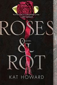 [Roses & Rot (Product Image)]