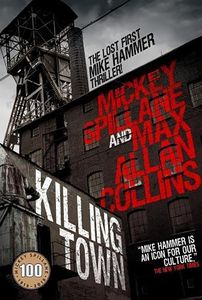 [Mike Hammer: Killing Town (Hardcover) (Product Image)]