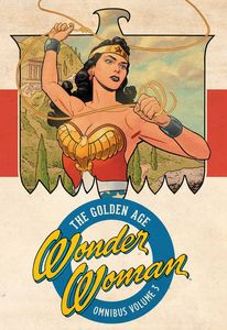 [Wonder Woman: The Golden Age: Omnibus: Volume 3 (Hardcover) (Product Image)]