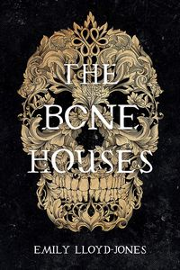 [The Bone Houses (Product Image)]