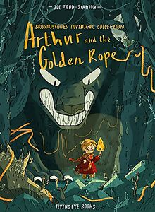 [Brownstones Mythical Collection: Volume 1: Arthur & The Golden Rope (Product Image)]