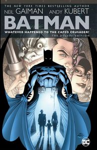 [Batman: Whatever Happened To The Caped Crusader (2020 Deluxe Hardcover) (Product Image)]