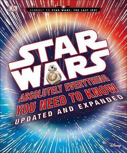 [Star Wars: Absolutely Everything You Need To Know (Updated Edition Hardcover) (Product Image)]