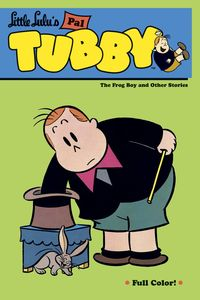 [Little Lulu Pal Tubby: Volume 3: The Frog Boy & Other Stories (Product Image)]