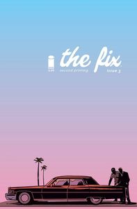 [The Fix: Volume 1 (Big Bang/Forbidden Planet Exclusive Cover & Signed Mini Print Edition) (Product Image)]