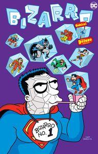 [Bizarro Comics (Deluxe Edition Hardcover) (Product Image)]