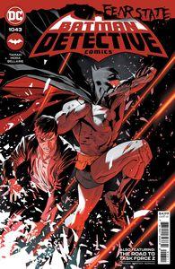 [Detective Comics #1043 (Cover A Dan Mora Fear State) (Product Image)]