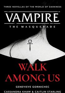 [Vampire: The Masquerade: Walk Among Us (Compiled Edition) (Product Image)]