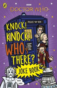 [Doctor Who: Knock! Knock! Who's There? Joke Book (Product Image)]