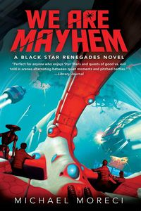 [Black Star Renegades: Book 2: We Are Mayhem (Product Image)]
