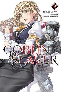 [Goblin Slayer: Volume 9 (Light Novel) (Product Image)]