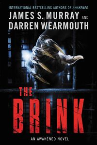 [The Brink: An Awakened Novel (Signed Edition Hardcover) (Product Image)]
