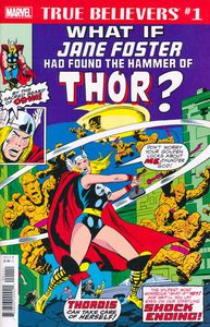 [True Believers: What If Jane Foster Found Hammer Of Thor #1 (Product Image)]