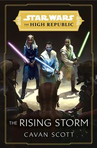 [Star Wars: The High Republic: Book 2: The Rising Storm (Signed Edition Hardcover) (Product Image)]