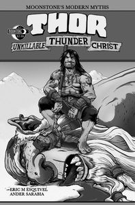 [Moonstones Modern Myths: Thor, Unkillable Thunder Christ #1 (Product Image)]
