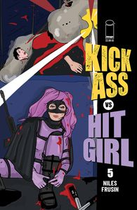 [Kick-Ass Vs Hit-Girl #5 (Cover C Brooks Millar) (Product Image)]