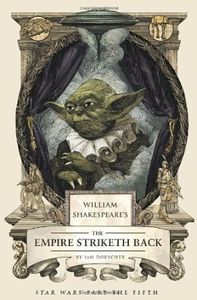 [William Shakespeare's The Empire Striketh Back (Hardcover) (Product Image)]