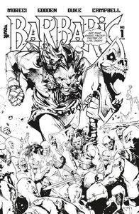 [Barbaric #1 (Cover A Deluxe Black & White Edition) (Product Image)]