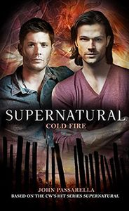 [Supernatural: Book 10: Cold Fire (Product Image)]