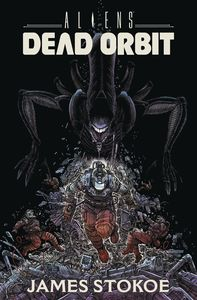 [Aliens: Dead Orbit (Hardcover) (Product Image)]