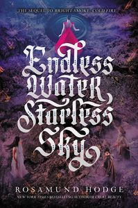 [Bright Smoke, Cold Fire: Book 2: Endless Water, Starless Sky (Product Image)]