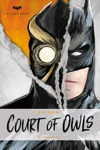 [DC Comics Novels: Batman: The Court Of Owls (Product Image)]