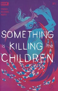 [Something Is Killing The Children #1 (2nd Printing) (Product Image)]