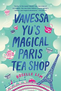[Vanessa Yu's Magical Paris Tea Shop (Product Image)]