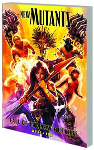 [New Mutants: Volume 3: Fall Of The New Mutants (Product Image)]