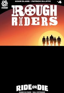[Rough Riders: Ride Or Die #4 (Product Image)]