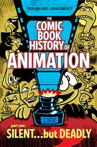 [The cover for Comic Book History Of Animation #1 (Cover A Dunlavey)]