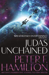 [Commonwealth Saga: Book 2: Judas Unchained (Product Image)]