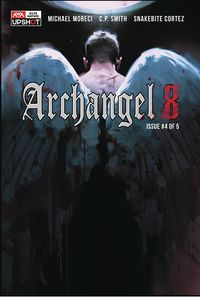 [The cover for Archangel 8 #4]