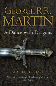 [A Song Of Ice & Fire: Book 5: A Dance With Dragons: Part 2: After The Feast (Product Image)]